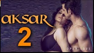 Aksar 2 | Latest Bollywood Movie 2017 | Latest Bollywood Movies | Full Movie HD