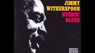 Jimmy Witherspoon & T-Bone Walker : I