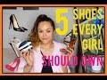 5 SHOES EVERY GIRL SHOULD OWN (LUXURY EDITION) | CA$$IE THORPE