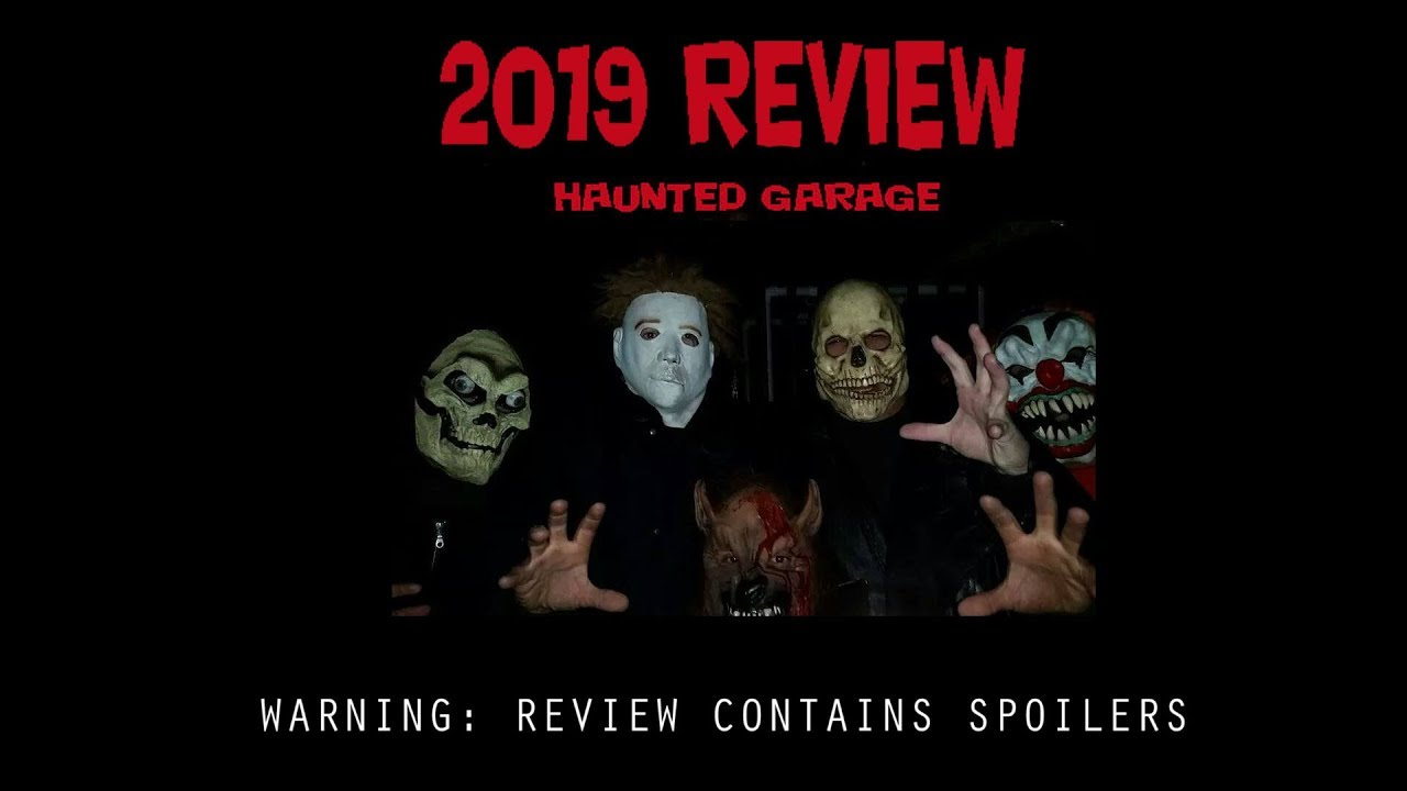 Haunted Garage 2019 Review
