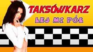 LEJ MI PÓŁ - Taksówkarz (Oficjalna taśma VHS) (2021)