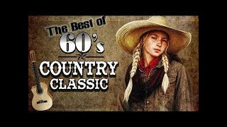 Best Old Classic Country Songs Of 1960s -  Greatest 60s Country Music Collection