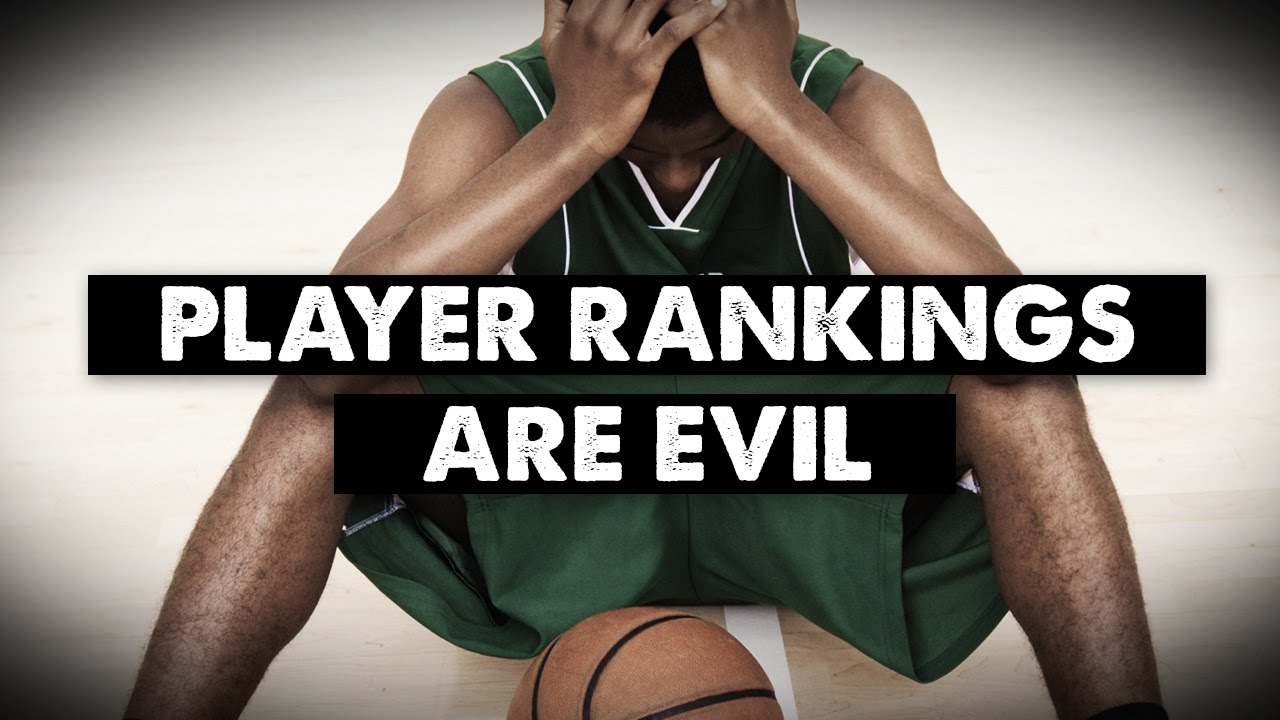 Player rankings are evil problems with youth basketball youtube