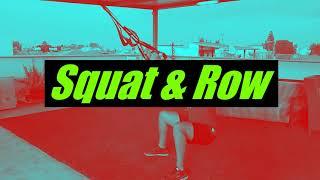 Suspension Training Series #10 - Squat & Row