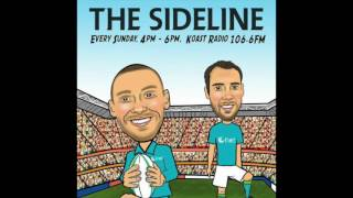 The Sideline Episode Three Sunday 6th August 2017 (Audio)