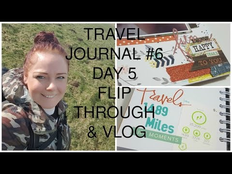 TRAVEL JOURNAL #6 Day 5 Flip Through & Vlog