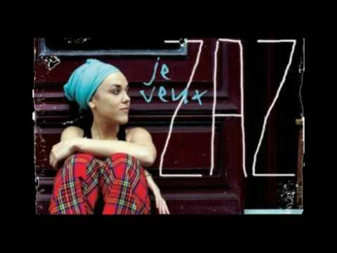 Zaz- Je Veux (full album)