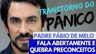 Transtorno do Pânico: Padre Fábio de Melo dá testemunho e combate o preconceito -- Notícia Comentada