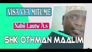 VISA VYA MITUME (NABII LUUTW) - SHEIKH OTHMAN MAALIM