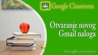 01. Google mail - otvaranje novog naloga (nove e-mail adrese)