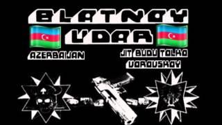Blatnoy Udar - Vorovskoy