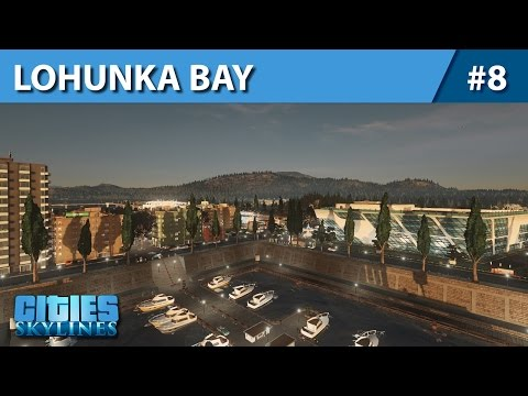 Cities: Skyline - Lohunka Bay #8 - Around the harbor