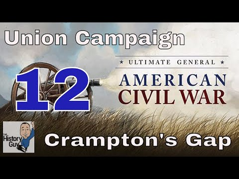 CRAMPTON'S GAP (MARYLAND CAMPAIGN) - Ultimate General: Civil War - Union Campaign - #12