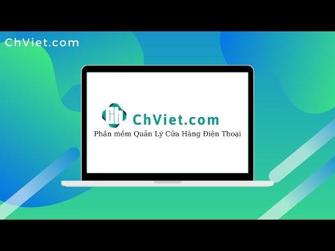 Giới thiệu các tính năng của phần mềm Quản lý Cửa Hàng Điện Thoại ChViet
