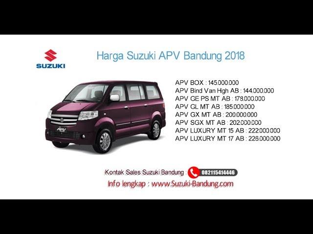 Harga Suzuki APV 2018 Bandung dan Jawa Barat | Info: 082121947360