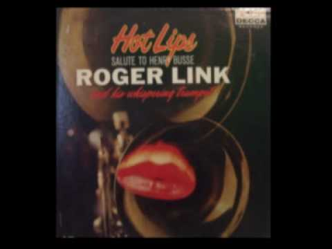 Roger Link Covering a Henry Busse Tune  Wang Wang Blues
