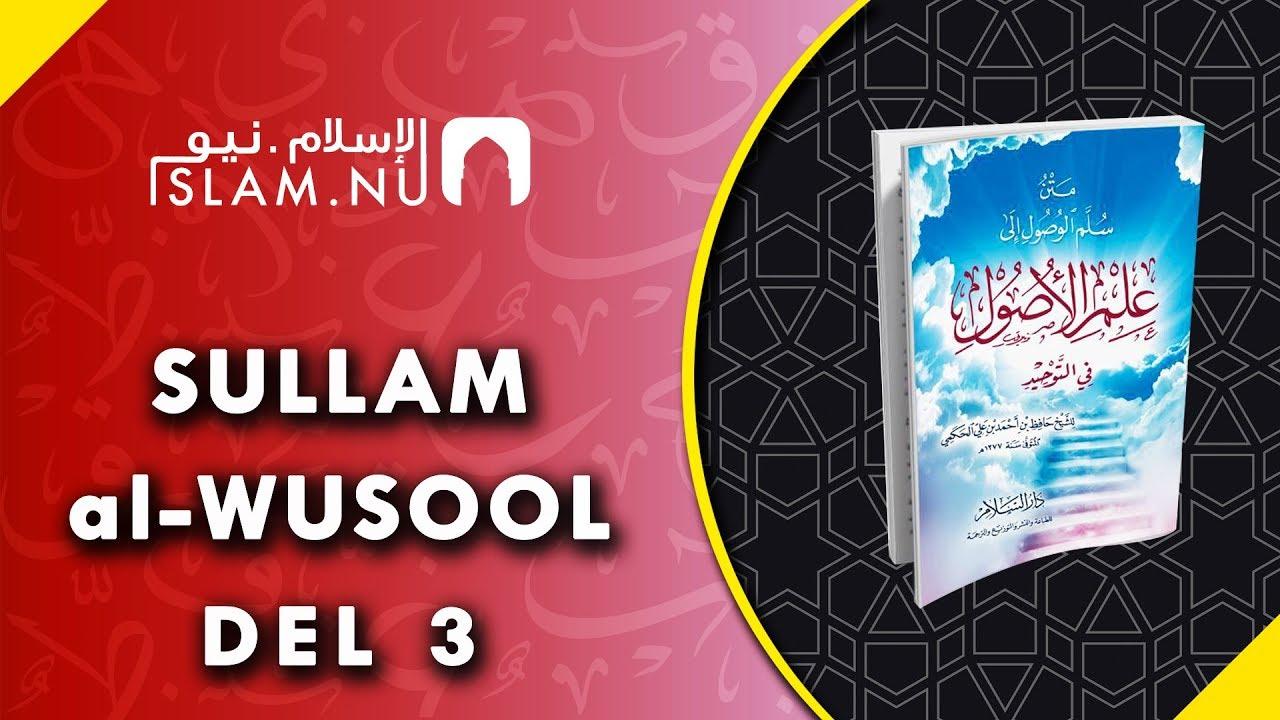 "Genomgång av boken ""Sullam al-Wusool"" | al-Hafidh al-Hakimi | Del 3"