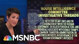 House Intel Outlines Parameters Of Donald Trump Investigations | Rachel Maddow | MSNBC