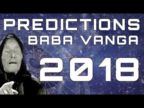 Baba Vanga Predictions for 2018