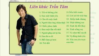 Những bài hát hay nhất của Trần Tâm