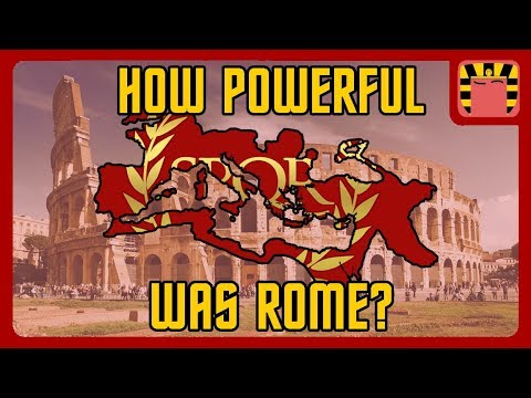 How Powerful was the Roman Empire?