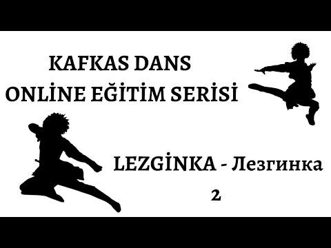 LEZGİNKA DERSLERİ 2 - Уроки Лезгинки