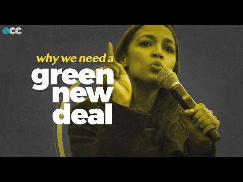 Why We Need A Green New Deal Right Now.
