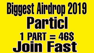 BIGGEST AIRDROP PARTICL 1 PART COIN VALUE 46 IN CMC JOIN FAST