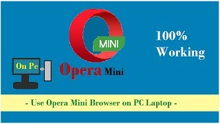 How to Use Opera Mini Browser on PC Laptop New Hindi Tips - 100% Working