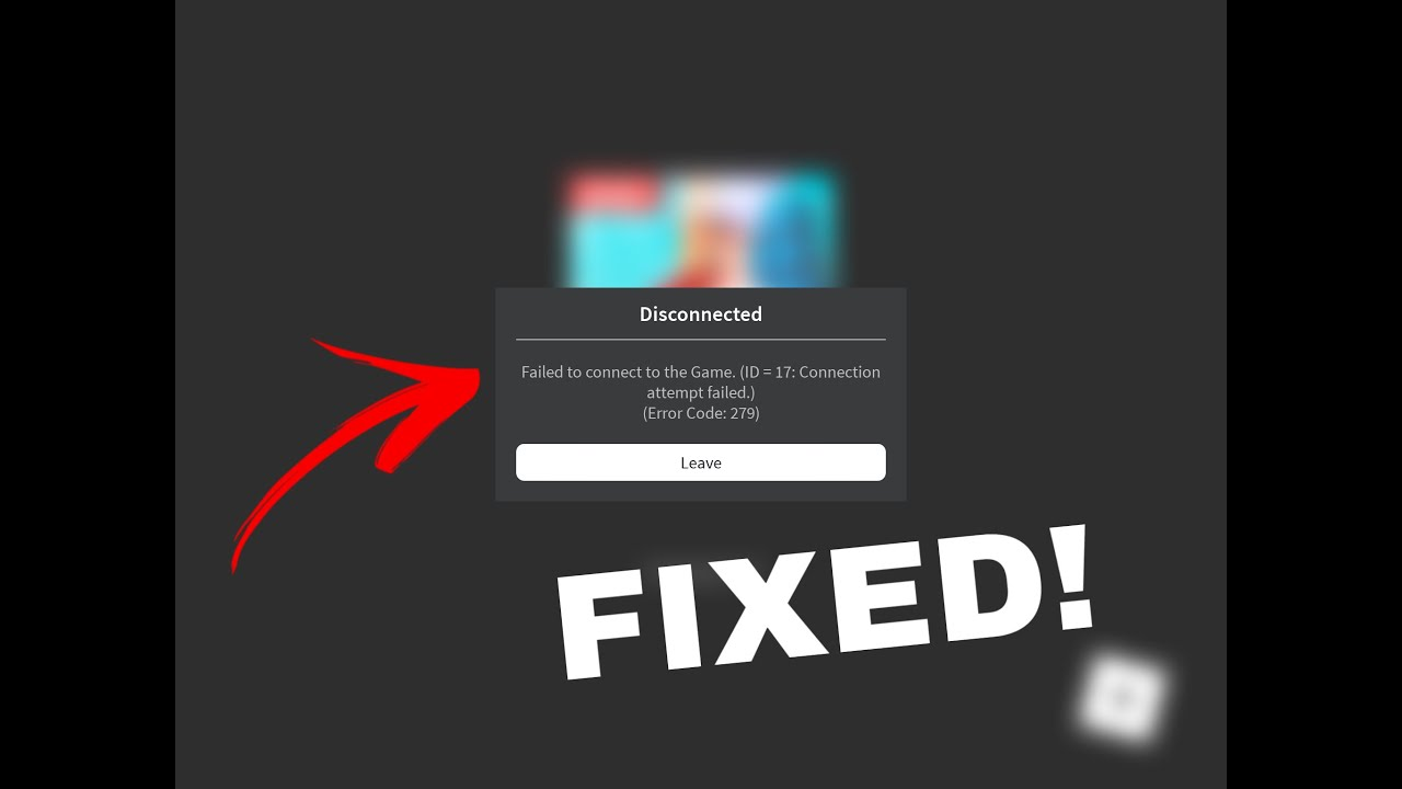 Roblox Failed To Connect Id 17 Error Code 279 How To Fix Error 279 In Roblox Working October Youtube