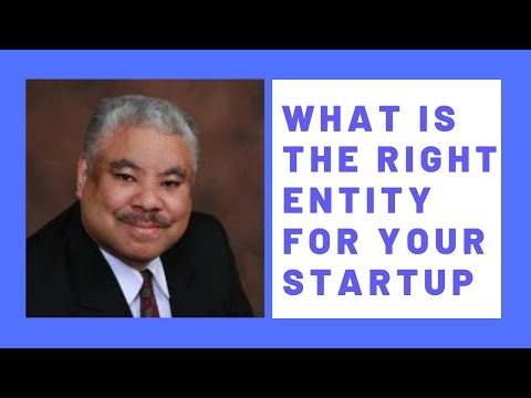 What Is The Correct Entity For Your Startup LLC, S Corp, C Corp, Limited Partnership?