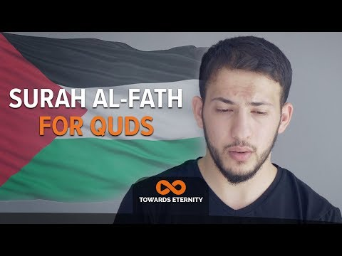 Surah Al-Fath For Quds | Abdullah Altun