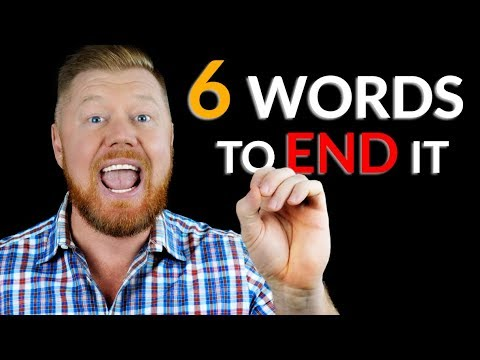 '6 WORDS' To End ANY CONVERSATION, ANY TIME (And Increase Your Social Status)
