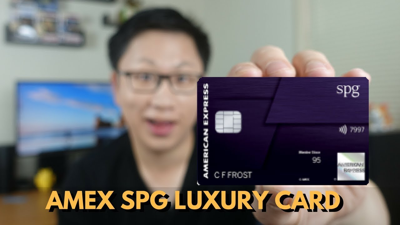 Amex SPG Luxury Credit Card Review — AskSebby