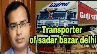 Transporter of wholesale market || Sadar bazar delhi