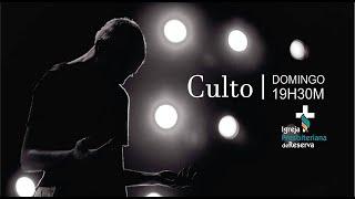 Culto ao Vivo - 04/07/2021