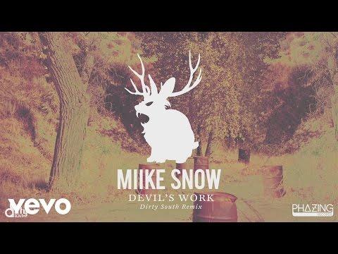 Miike Snow  Devils Work