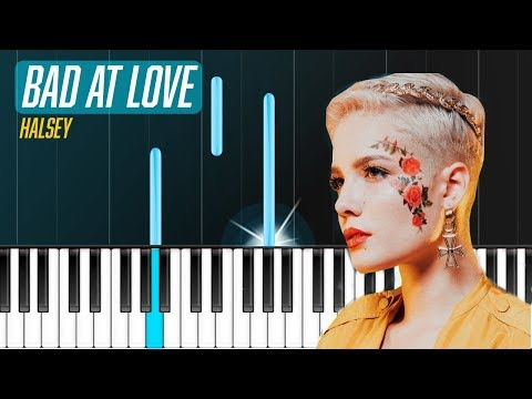 """Halsey - """"Bad At Love"""" Piano Tutorial - Chords - How To Play - Cover"""