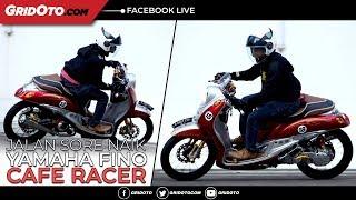 Jalan-jalan Sore Dengan Yamaha Fino Cafe Racer