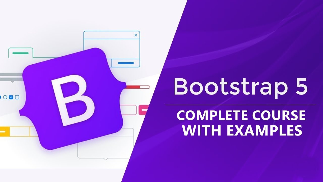 Bootstrap 5 Complete Course with Examples