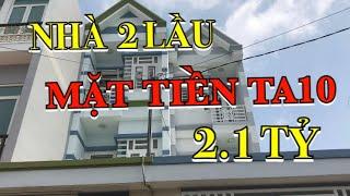 BÁN NHÀ QUẬN 12 I Nhà mặt tiền đường TA10, Thới An, Quận 12 I Giá 2.1 tỷ