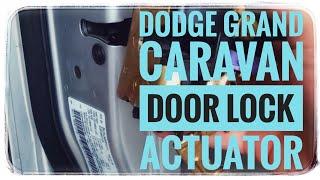 How to Replace the Drivers-Side Door Lock Actuator - 2003 Dodge Grand Caravan