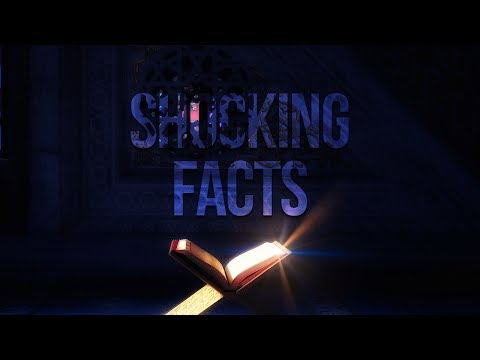 9 Shocking Facts From the Quran!