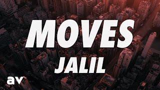 Jalil - Moves (Lyrics)