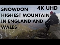 Amazing Snowdon 360º Timelapse 4K UHD Highest Mountain in England and Wales