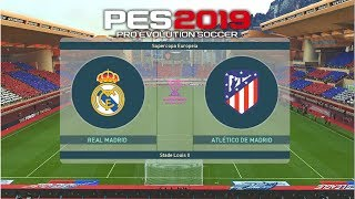 PES 2019 - 01# | La liga | Real Madrid vs Atletico Madrid | Gameplay pc