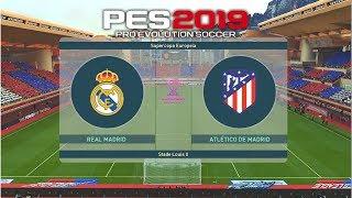 PES 2019 - 01# | La liga | Real Madrid vs Atletico Madrid | Gameplay pc