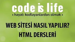 HTML Dersleri - Ders 2 - Web Sitesi Nasıl Yapılır? - Html Tagları Giriş