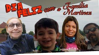 Dia Feliz com a Familia Martinez...