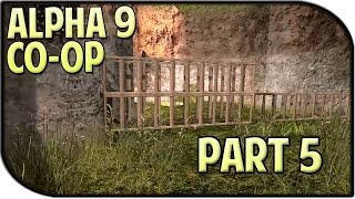 7 Days To Die Alpha 9 Gameplay Part 5 - Building Our Base! (coop)